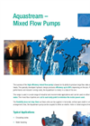 Aquastream Mixed Flow Pumps - Product Brochure