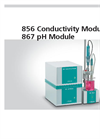 Metrohm - Model 867/856 - High-End Modules for Customized pH, Ion and Conductivity Measurement - Brochure
