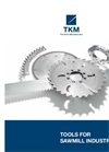 TKM - Tools for Sawmill Industry - Brochure