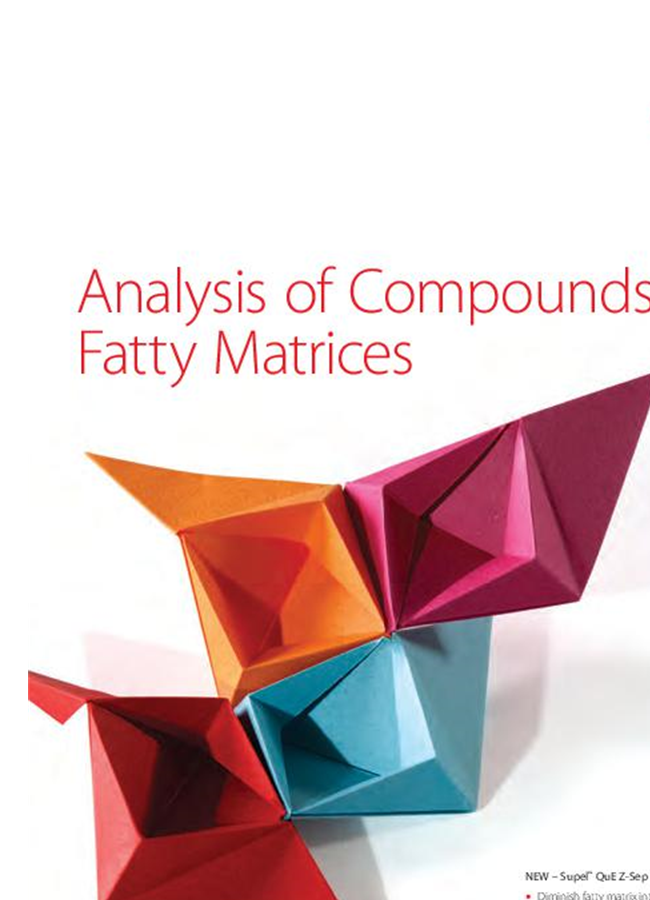 Analysis of Compounds in Fatty Matrices - Brochure