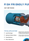 Fish Friendly Pump SAF & SBF Range - Brochure