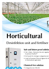 Horticultural Disinfection unit and fertilizer mixer