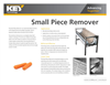 Small Piece Remover Brochure