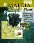 Madhuca indica Growing & Care Instruction Manual