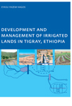 Development and Management of Irrigated Lands in Tigray, Ethiopia