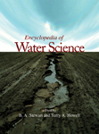 Encyclopedia of Water Science (Print)