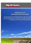 Adams - Model HLS-2-LP - Pull Type Spreader (Gypsum/Lime/Fertilizer) - Brochure