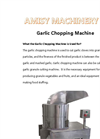Garlic Chopping Machine Details