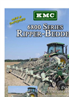 Model 6800 Series - Ripper Bedder Brochure