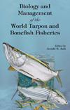 Biology and Management of the World Tarpon and Bonefish Fisheries