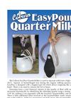 EasyPour QuarterMilker Brochure