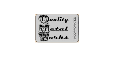 Quality Metal Works, Inc.