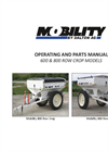 Model 600, 800 & 1000 - Mobility Row Crop Spreaders Manual