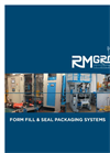 RM Group - Form Fill & Seal Packaging Systems - Brochure