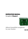 Songbird Magnet - Electronic Bird Attractant - Instructions Manual