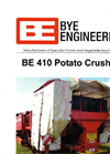 Bye Engineering - Model BE 410 - Potato Crusher Brochure