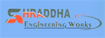 Shraddha Engineering Works
