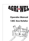 Agriweld - 130C - Box Rotator User Manual