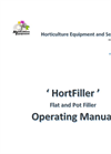 HortFiller Flat and Pot Filler - Operating Manual