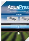 AquaPress - Model PC AS-ND - Pressure Compensating Drip Line - Brochure