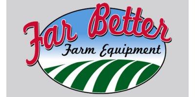 Far Better Farm Equipment