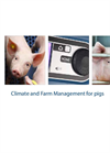 Climate Management for Pigs and Farm Management for Pigs