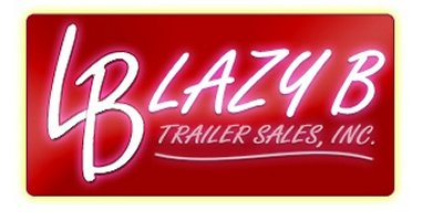 Lazy B Trailer Sales, Inc.