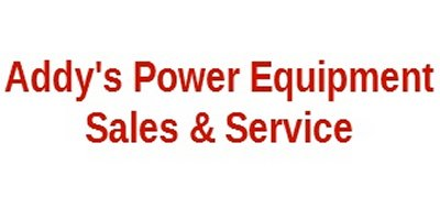 Addy`s Power Equipment Sales & Service