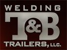 T & B Welding & Trailers, LLC