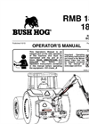 Bush Hog - RMB 1865/1865E - Rear-Mount Boom Mower Operator's Manual
