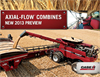 Axial-Flow Combines 2013 Preview - Brochure