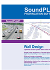 SoundPLAN Propagation Software® - Wall Design Brochure (PDF 334 KB)