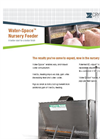 Model N2 - Water-Space Nursery Feeder Brochure