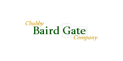 Chubby Baird Gate Company, Inc.