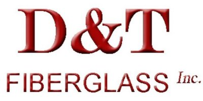 D&T Fiberglass, Inc.