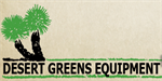 Desert Greens Equipment Inc