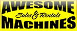 Awesome Machines Sales & Rental
