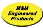 M&M Engineered Products L.L.C.