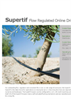 Supertif - Flow Regulated Dripper Brochure