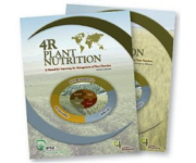 4R Plant Nutrition Manual: A Manual for Improving the Management of Plant Nutrition
